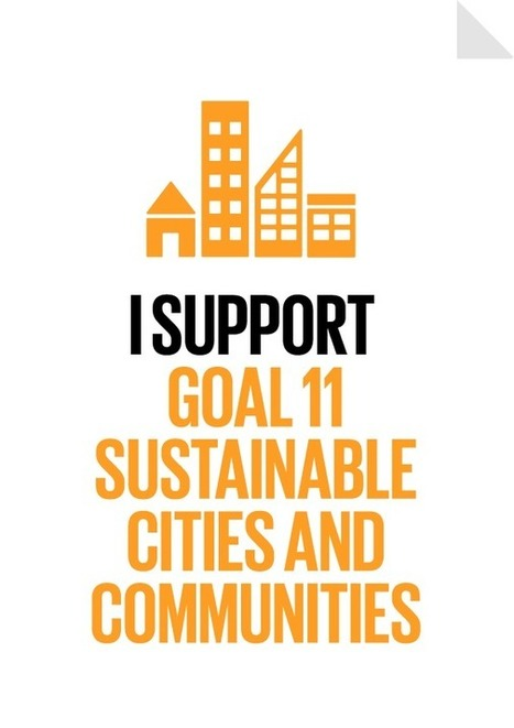 Goal 11: Sustainable Cities and Communities | The Global Goals | Translation for sustainability | Scoop.it