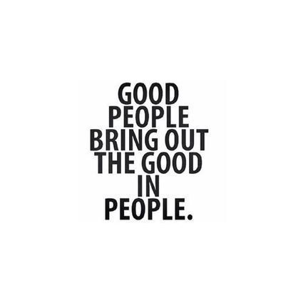 good people bring - Inspirational Quotes | allwaysbehappy | Scoop.it