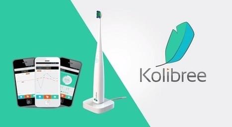 Kolibree, la brosse à dents connectée qui fera disparaître votre peur du dentiste | Connected objects | Scoop.it
