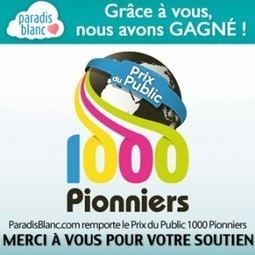Paradis Blanc gagne le Prix du Public au concours 1000 Pionniers ... | Projets Tonic incubation | Scoop.it