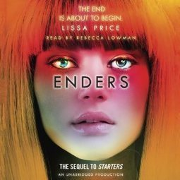 Enders by Lissa Price - Free Audiobook | Free Audio Books | Scoop.it
