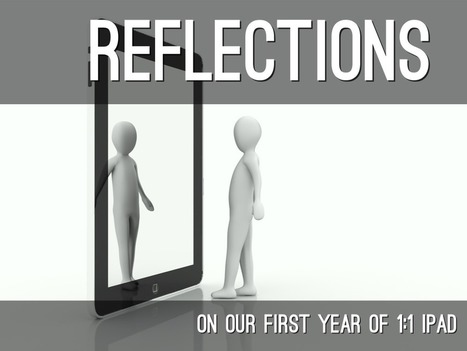 "Another story set free with @HaikuDeck - ""Reflections On A 1:1"" by TechChef4u 