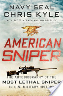 American Sniper: Autobiography of the Most Lethal Sniper in US History by Chris Kyle | Creative Nonfiction : best titles for teens | Scoop.it