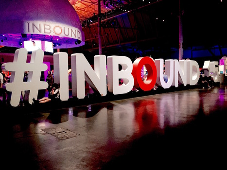 9 B2B Marketing Lessons from #Inbound15 | Small Business Marketing & PR | Scoop.it