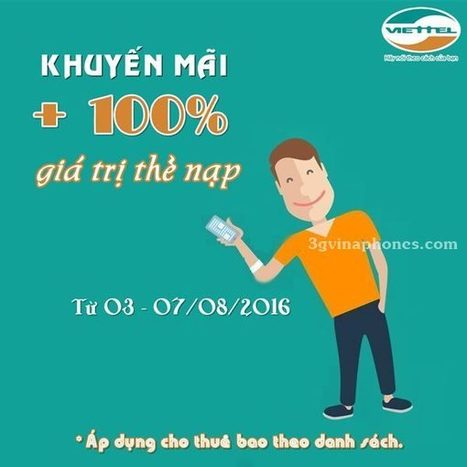 Viettel khuyến mãi 100% từ ngày 3/8 đến 7/8/2016   Trao Doi   Scoop.it