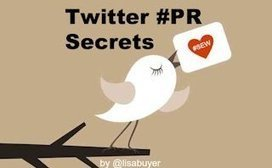 13 Twitter PR Secrets to Report News, Gain Publicity, & Build Relationships | Media is social | Scoop.it