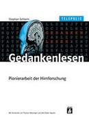 Die Hirnforschung und die Mär von der Willensfreiheit | Persoenlichkeit & Kompetenz | Scoop.it