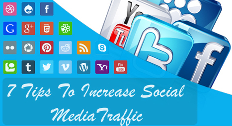 7 Tips to Increase Social Media Traffic of your Blog - Blog Cooters | Social Media Marketing Strategies | Scoop.it