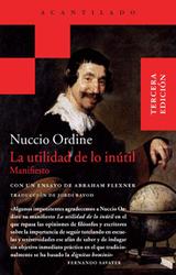 Nuccio Ordine, La utilidad de lo inútil - Acantilado Editorial | ePedagogía | Scoop.it