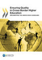 Ensuring Quality in Cross-Border Higher Education - Statistics - OECD iLibrary | Opening up education | Scoop.it
