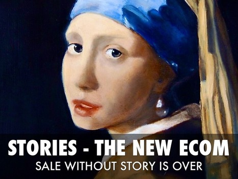 Story Is The New Ecommerce | BI Revolution | Scoop.it