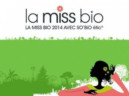 La Miss Bio 2014 : votez ! | Leadership au Féminin à développer et soutenir! | Scoop.it