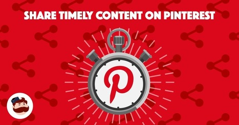 How to Share Timely Content on Pinterest | Pinterest | Scoop.it