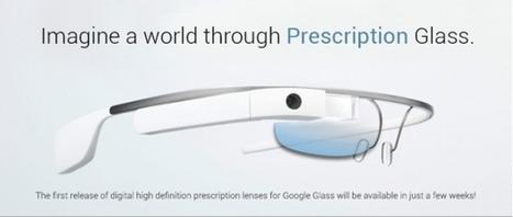 Google Glass: presto in arrivo le lenti da prescrizione! | ICT e CLOUD | Scoop.it