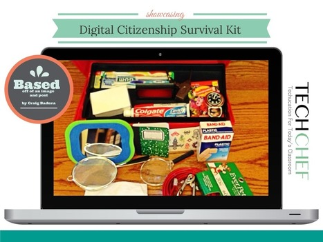 Edutech for Teachers » Blog Archive » The Digital Citizenship Survival Kit | Sheila's Internet Safety | Scoop.it