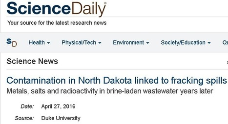 2016/04 Universidad de Duke: El fracking ha causado contaminación generalizada del agua y del suelo Dakota del Norte | Estudios, Informes y Reportajes sobre la Fractura Hidraulica Horizontal (fracking) | Scoop.it