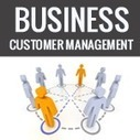 Customer Relationship Management (CRM) tips for Business   Business   Scoop.it