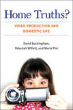 Home Truths? Video Production and Domestic Life | Youth Participatory Cultures | Scoop.it