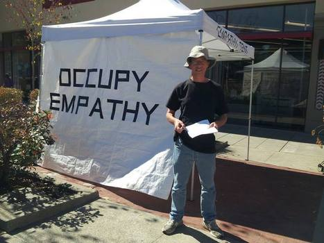 Occupy Empathy Tent at Berkeley | Empathy and Compassion | Scoop.it