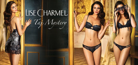 Taj Mystery - Lise Charmel - Lingerie Fine | Les Dessous Chics | Scoop.it