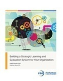 Building a Strategic Learning and Evaluation System for Your Organization - FSG | Learning Organizations | Scoop.it