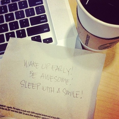 Wake Up Early! Be Awesome! Sleep With A Smile! | Digital-News on Scoop.it today | Scoop.it