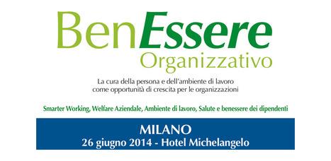 Benessere Organizzativo – Milano 26 Giugno 2014 | Growbp | Formazione e Coaching | Scoop.it
