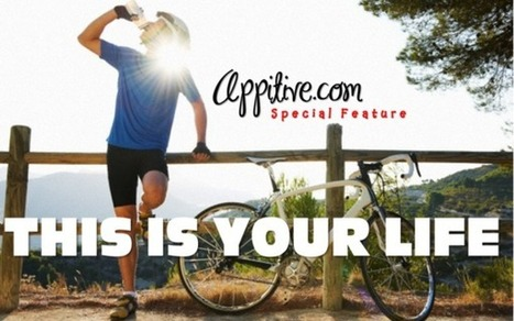 This is Your Life | Appitive.com | Scoop.it