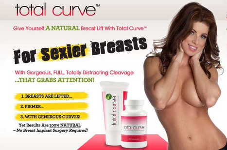 Total Curve analise | Como Aumentar Seios Naturalmente | Scoop.it