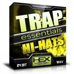 Download Trap Essentials Sounds - Hi Hats Loops and Samples | Hex Loops | Edm Production Hopewell | Scoop.it