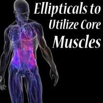Is an Elliptical Trainer the Best Way to Utilize Your Core Muscles? | Best Elliptical For Your Needs | Scoop.it