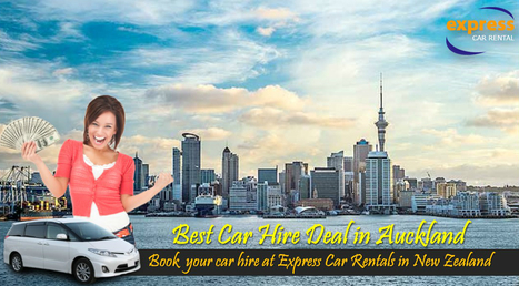 How to Get the Best Car Hire Deal in Auckland | New Zealand Attractions, Car Rental and Travelling Tips | Scoop.it