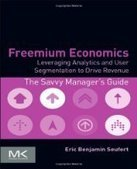 Freemium Economics - PDF Free Download - Fox eBook | test | Scoop.it