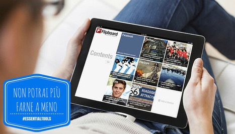 Essential Tools: guida all'utilizzo di Flipboard - socialmediacoso | Social media culture | Scoop.it