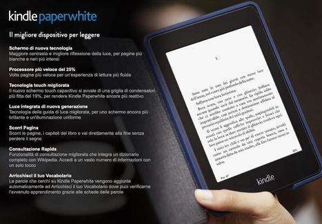 Amazon presenta il nuovo Kindle Paperwhite - Lo Skyblog | Tecnologia & Videogames | Scoop.it