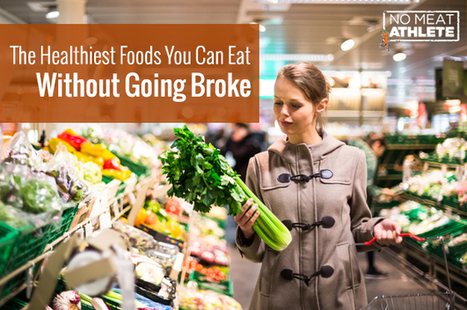 The Cheapest Healthy Foods You Can Buy | Nutrient Dense foods | Scoop.it