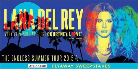 Live Nation | Lana Del Rey Flyaway Sweepstakes | Lana Del Rey - Lizzy Grant | Scoop.it