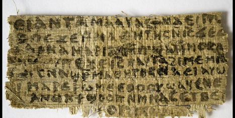 'Gospel Of Jesus' Wife' Papyrus Is Ancient, Not Fake, Experts Say | MANAGILE Consulting - Enneagram coach & trainings - certified by Helen Palmer school | Scoop.it