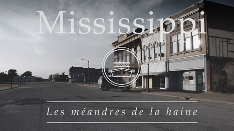 Mississippi : les méandres de la haine | The Blog's Revue by OlivierSC | Scoop.it