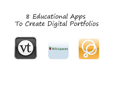 8 Educational Apps To Create Digital Portfolios | iPad Resources for Educators | Scoop.it