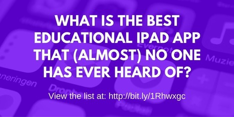The Best iPad Apps You've (Probably) Never Heard Of! - @JONATHANWYLIE | Teaching and Learning Resources for Faculty | Scoop.it