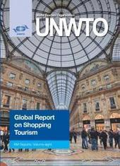 Global Report on Shopping Tourism | Community of UNWTO Affiliate Members | Ecoinnova | Scoop.it