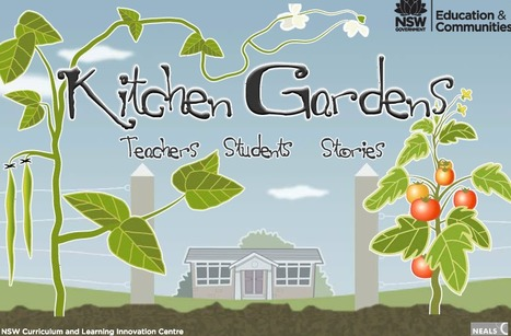 Kitchen Gardens - Unit Plan | Exploring Sustainability and Healthy Eating in a Digital World | Scoop.it