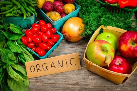 5 reasons organic food is better for you | OrganicNews | Scoop.it