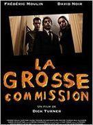 film La grosse commission en streaming vf | toutvf | Scoop.it