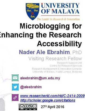 """Microblogging for Enhancing the Research Accessibility"" by Nader Ale Ebrahim 