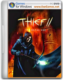 Thief 2 The Metal Age Game - Free Download Full Version For PC | theif 2 | Scoop.it
