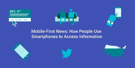 Making the most of mobile: Report on news consumption highlights complexity of evolving trends and need for nimble newsrooms | Libraries In the Middle | Scoop.it