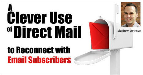 Using Direct Mail to Reengage with Bounced Email Subscribers | ModernEmailMarketer | Scoop.it