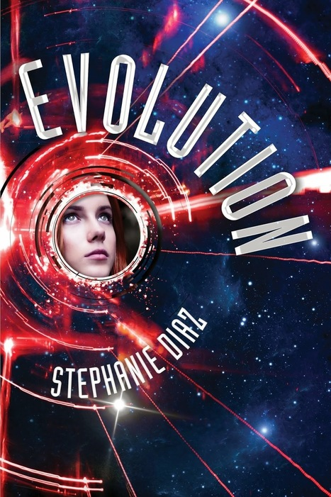 Cover Reveal: EVOLUTION by Stephanie Diaz | YAFic | Scoop.it